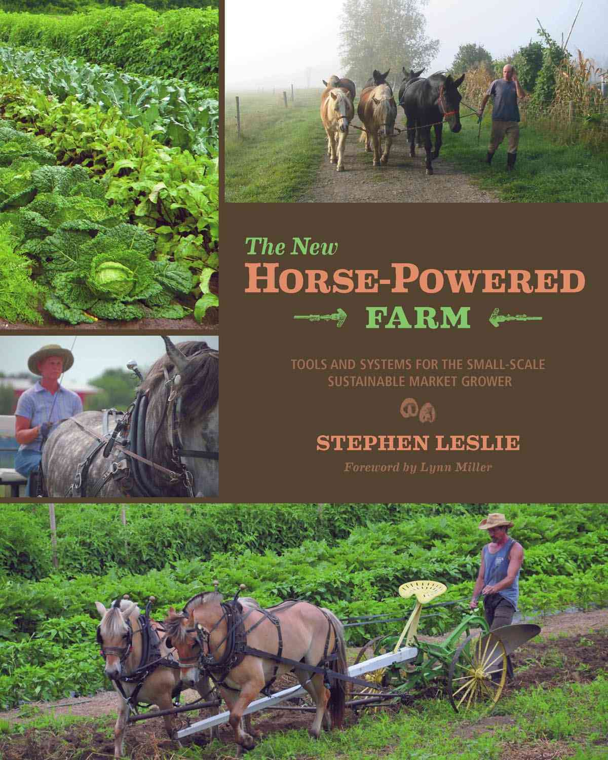 The New Horse-Powered Farm By Leslie, Stephen