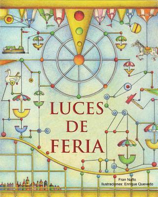 Luces de feria / Fair of Lights By Nuno, Fran/ Quevedo, Enrique (ILT)